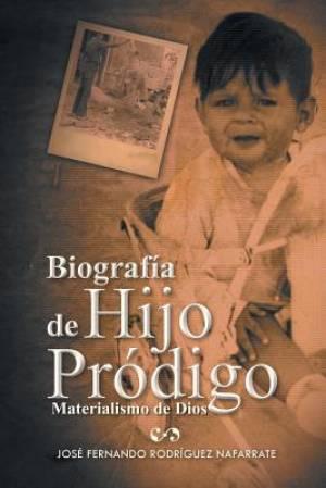 Biografia de Hijo Prodigo