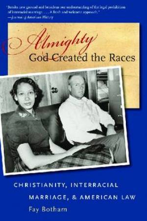 Almighty God Created the Races