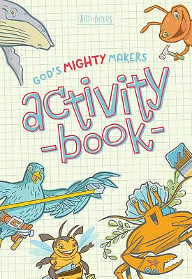 God's Might Maker's Activity Book