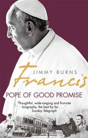 Francis: Pope of Good Promise