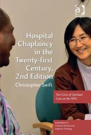Hospital Chaplaincy in the Twenty-First Century