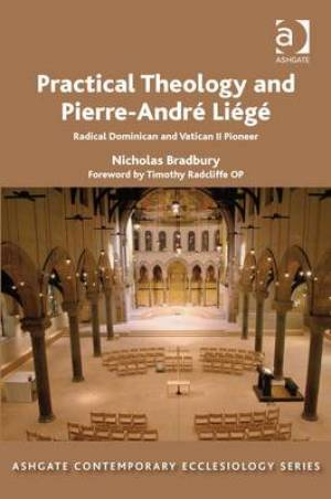 Practical Theology and Pierre-Andre Liege
