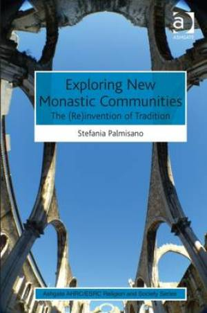 Exploring New Monastic Communities