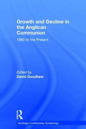 Growth and Decline in the Anglican Communion