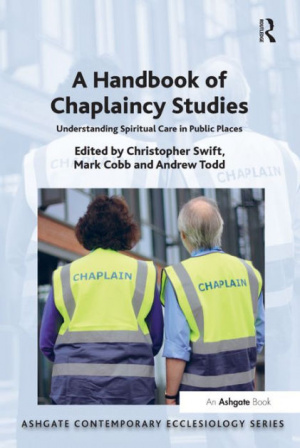 Handbook of Chaplaincy Studies, A