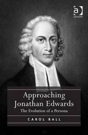 Approaching Jonathan Edwards