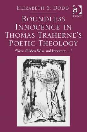 Innocence in Thomas Traherne's Poetic Theology