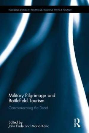 Military Pilgrimage and the Commemoration of Conflict