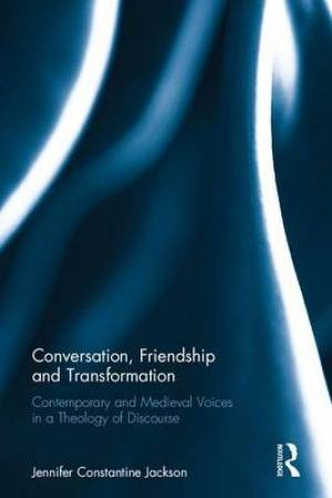 Conversation, Friendship and Transformation