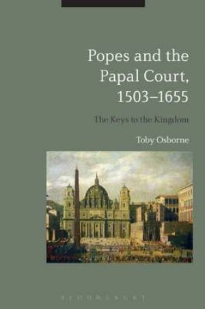 Popes and the Papal Court, 1503-1655