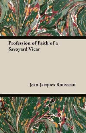 Profession of Faith of a Savoyard Vicar