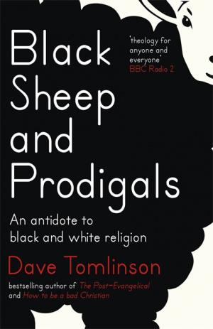 Black Sheep and Prodigals