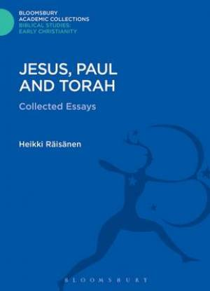 Jesus, Paul and Torah
