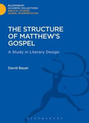 The Structure of Matthew's Gospel