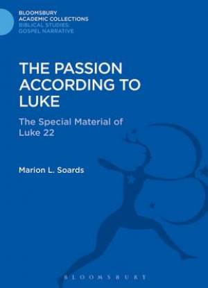The Passion According to Luke