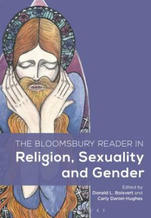 The Bloomsbury Reader in Religion, Sexuality and Gender