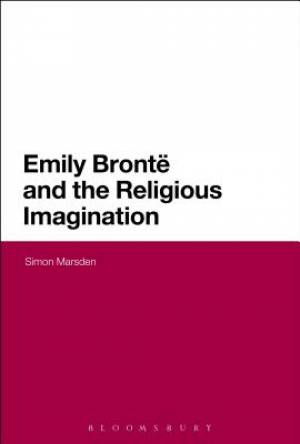 Emily Bronte and the Religious Imagination