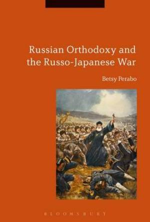 Russian Orthodoxy and the Russo-Japanese War