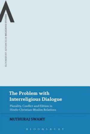 The Problem with Interreligious Dialogue