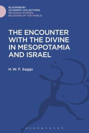The Encounter with the Divine in Mesopotamia and Israel
