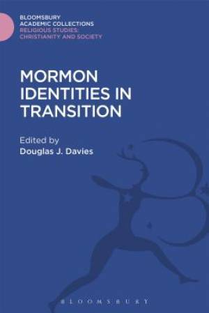 Mormon Identities in Transition