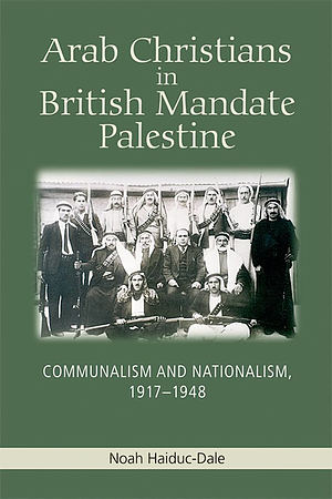 Arab Christians in British Mandate Palestine