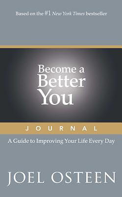Become a Better You Journal: A Guide to Improving Your Life Every Day
