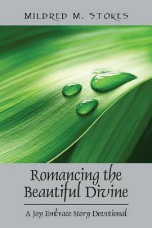 Romancing the Beautiful Divine