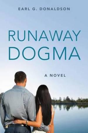 Runaway Dogma
