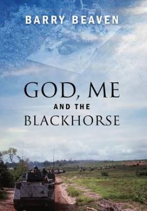 God, Me and the Blackhorse