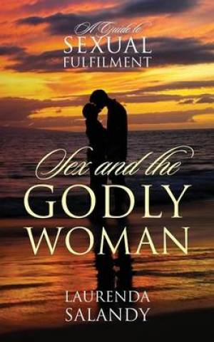 Sex and the Godly Woman