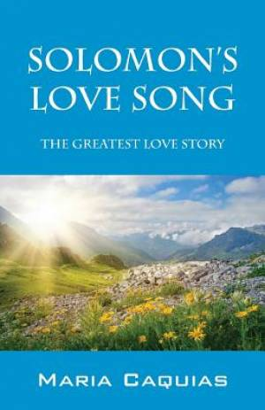 Solomon's Love Song