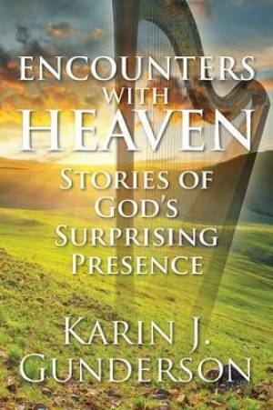 Encounters with Heaven