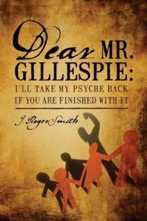 Dear Mr. Gillespie