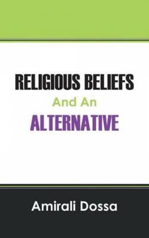Religious Beliefs and an Alternative