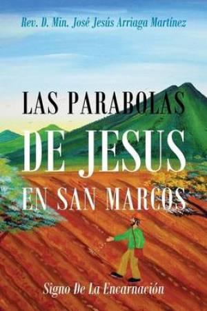 Las Parabolas de Jesus En San Marcos