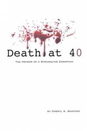 Death at 40