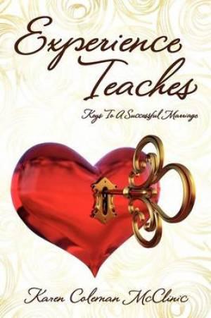 Experience Teaches