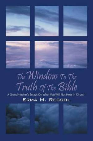 The Window to the Truth of the Bible