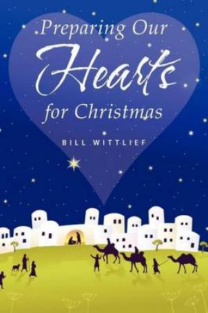 Preparing Our Hearts for Christmas