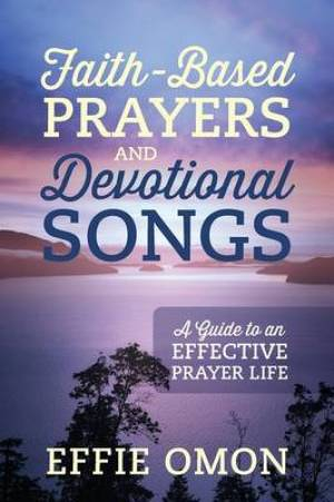 Faith-Based Prayers and Devotional Songs