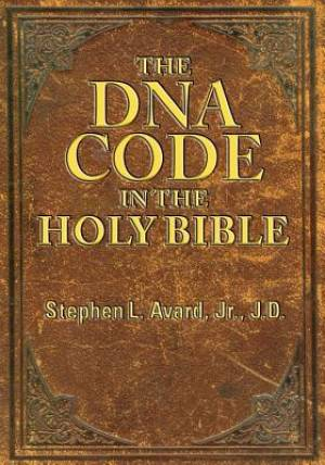 The DNA Code in the Holy Bible