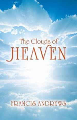 The Clouds of Heaven