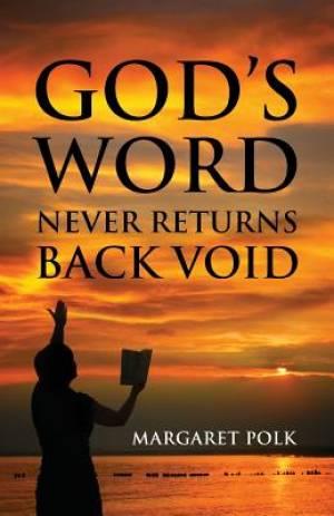 God's Word Never Returns Back Void