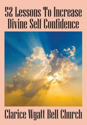 52 Lessons to Increase Divine Self Confidence