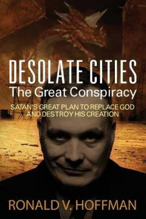 Desolate Cities - The Great Conspiracy