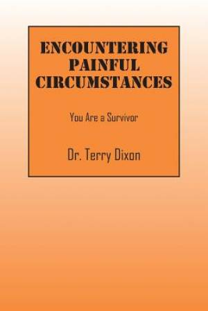 Encountering Painful Circumstances