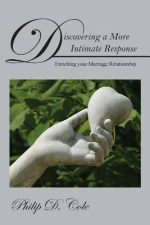 Discovering a More Intimate Response