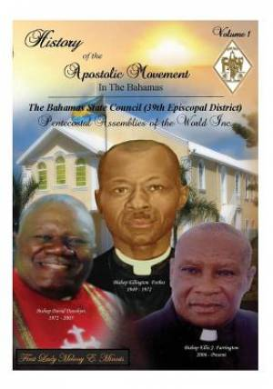 History of the Apostolic Movement in the Bahamas
