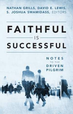 Faithful Is Successful